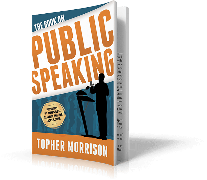 The Book on Public Speaking by Topher Morrison