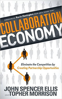 Collaboration Economy by John Spencer Ellis and Topher Morrison